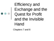 Chapters 7 and 8 PowerPoint Slides -Efficiency and Profit Max