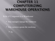 Chapter 11 - Computerizing Warehouse Operations
