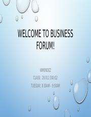 Welcome to Business Forum Spring 2017.pptx
