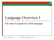 Lect 6 - Language Overview I