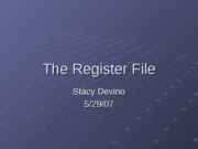 The Register File