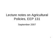 Lecture notes on Agricultural Policies, EEP 131