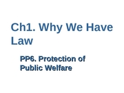 Ch1 PP6 Protection of the Public Welfare (Hendricks) (2.7.08)