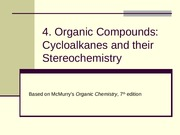 4. Cycloalkanes and their Steriochemistry