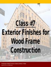 Class #7 - Exterior Finishes for Wood Frame Construction FINAL(1).pdf