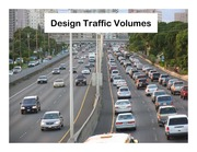 Design Traffic Volumes Review