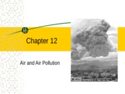 Chapter 15 Air Pollution, Climate Change, Ozone Depletion