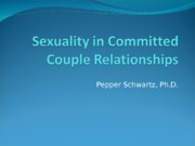 soc 287-Sexuality in Committed Couple Relationships Power Point  Nov 2014
