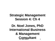 Session 4. Ch 4 Strategic Management