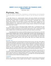 purinex case solution Purinex inc case solution,purinex inc case analysis, purinex inc case study solution, in june 2004, purinex, inc, a pharmaceutical company with multiple clinically and economically promising drugs in development, is expected to provide a par.