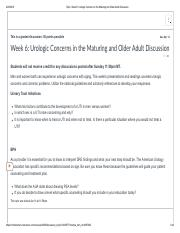 Complete_ Week 6_ Urologic Concerns in the Maturing and Older Adult Discussion.pdf