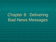chapter 8 - Bad-News Messages