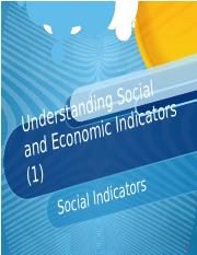 6. Topic 3 Understanding Social and Economic Indicators 1.pptx