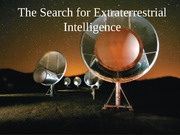 Lecture 11The Search for Extraterrestrial Intelligence