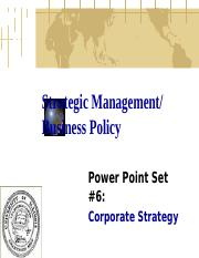 Power Point Set 6_Corporate Strategy_Fall 2007.ppt