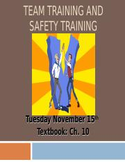 Lecture 22 111516 Team Training and Safety Training