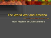 The World War and America