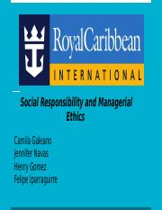 Royal Caribbean - Social Responsibility and Managerial Ethics -