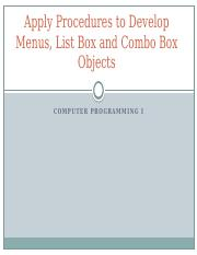 6.01_Apply_procedures_to_develop_menus_List_Box_and_Combo_Box_objects.pptx
