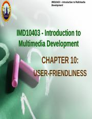 IMDChapter10-user friendly features