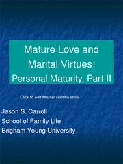 12. Mature Love and Marital Virtues - Personal Maturity, Part II