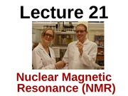 Lecture 21- NMR
