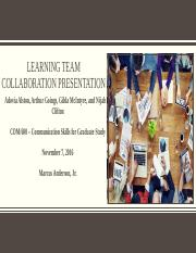COM 600 Learning Team Collaboration Presentation Wk 2.2 latest version