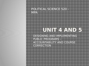 Unit 4 and 5 - Designing and Implementing Public Programs - Accountability and Course Correction