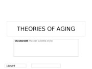 9.18.08 THEORIES OF AGING