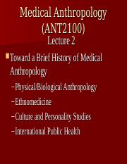 Abridged Lecture 2  Brief History of Medical Anthropology-2
