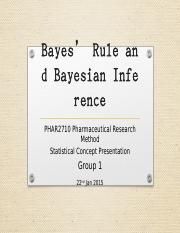 PHAR 2710_2015_Concept_Bayes rule and Bayes Inference_Group 1_22-01-2015