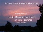 13 Insurance 3 - Health Disability LTC Insurance 2012-02-15