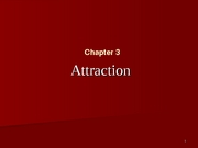 Chapter 3 Attraction