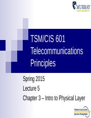 TSM-CIS 601 Lecture 5 Data and Signals SP15