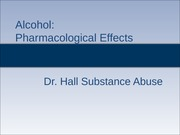 10 - Pharmacological Effects of Alcohol - NEW.fau (Student)