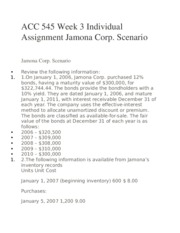 journal entries for jamona corporation scenario Individual assignment jamona corp scenario review the following information: on january 1, 2006, jamona corp purchased 12% bonds, having a maturity value of $300,000, for $322,74444.