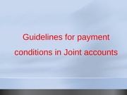Guidelines for payment conditions in Joint accounts