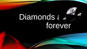 Diamonds are forever Case - Student Presentation