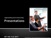 Approaching-Constructiong-Presentations-IST444-Fall11