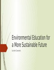 Environmental Education for a More Sustainable Future.pptx