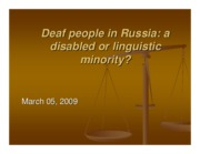 Microsoft PowerPoint - Deaf people linguistic or disabled