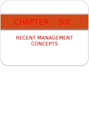 CHAPTER SIX RECENT MGT CONCEPTS- PPT.pptx
