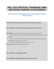 PHL 320 CRITICAL THINKING AND DECISION MAKING IN BUSINESS