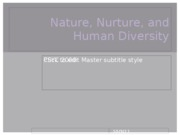 nurture,nature, and human diversity pysc 2000