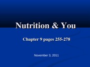 Ch. 9 Nutrition and You PowerPoint slides - Health Science