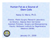 Human Fat as a Source of Stem Cells - Kacey Marra