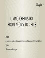 Lecture 2B - Ch4 - Living chemistry, from atoms to cells (part 2).pptx