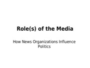 Lec 5 - Roles of the Media