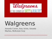 OL 421 Walgreens_PP_Group D-5-2-Strategies Completed