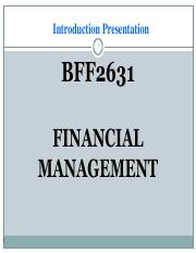 Lecture 1 - Introduction to Financial Management and Financial Mathematics I